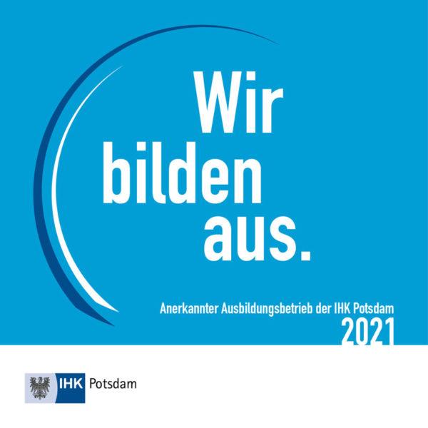 Wir bilden aus - Anerkannter Ausbildeungsbetrieb der IHK Potsdam
